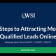 7 Steps to Attracting More Qualified Leads Online